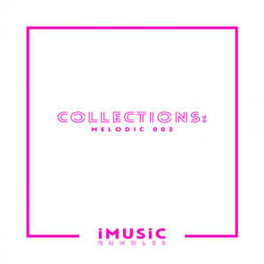 Collections: Melodic 002