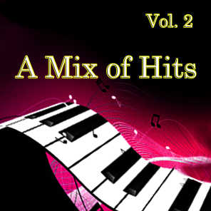 A Mix of Hits, Vol. 2