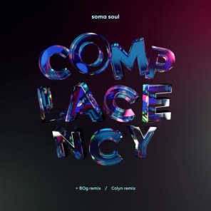 Complacency (feat. Colyn & Bog)