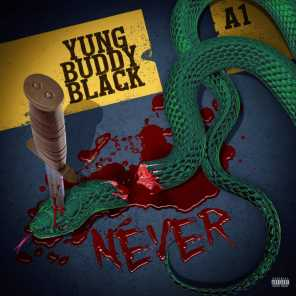 Never (feat. A1)