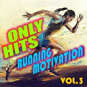 Only Hits Running Motivation, Vol.3