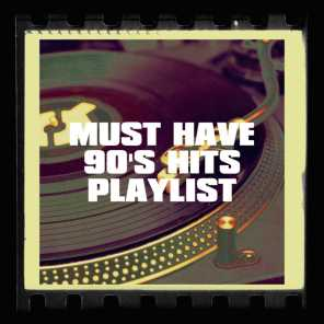 Must Have 90's Hits Playlist