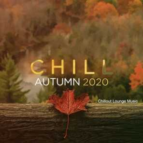 Chill Autumn 2020 - Chillout Lounge Music