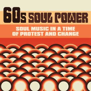 60s Soul Power: Soul Music in a Time of Protest and Change
