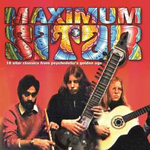 Maximum Sitar: 18 Classics from Psychedelia's Golden Age