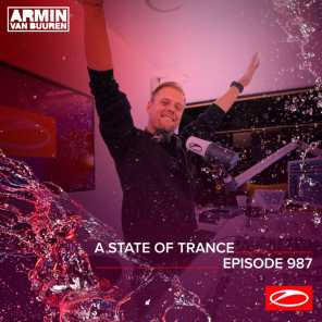 ASOT 987 - A State Of Trance Episode 987