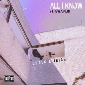 All I Know (feat. Swainoh)