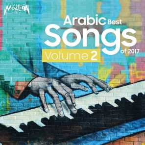 Arabic Best Songs of 2017, Vol. 2