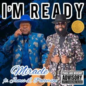 I'm Ready (feat. James L. Patterson)