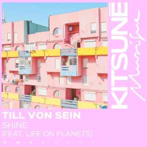 Shine (feat. Life On Planets)
