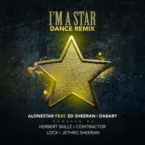 Im a Star (Dance Remix) [feat. Ed Sheeran, DaBaby, Locx & Contractor]
