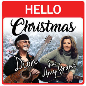Hello Christmas (feat. Amy Grant)