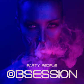 Party People Obsession - Get Carried Away by This Rhythmic Chillout Music, Ambient EDM, Hit the Dancefloor, Deep Lounge Vibes, Oxygen Bar