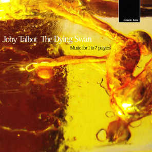 Talbot:The Dying Swan, music for 1 - 7 players