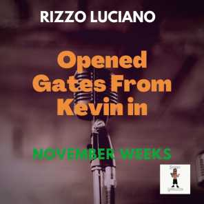 Opened Gates From Kevin in November Weeks