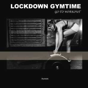Lockdown Gymtime: Go to Workout