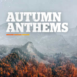 Autumn Anthems