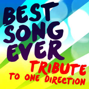 Best Song Ever Tribute to One Direction