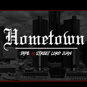 Hometown (feat. Street Lord Juan)