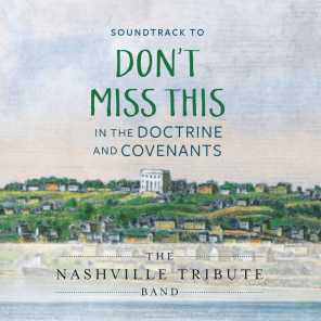 Don't Miss This in the Doctrine and Covenants (Original Soundtrack)