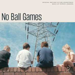 No Ball Games (Original Motion Picture Soundtrack)