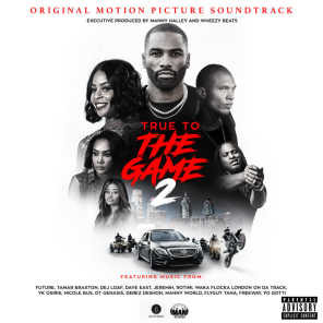 True To The Game 2 (Original Motion Picture Soundtrack)