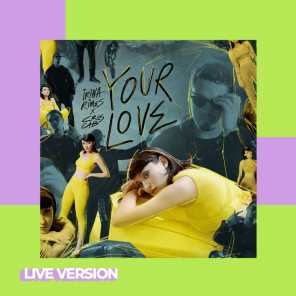 Your Love (Live Version)