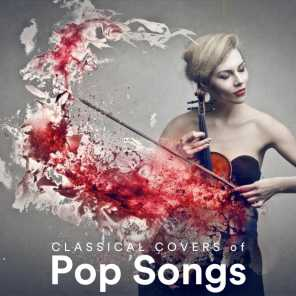 Classical Covers of Pop Songs