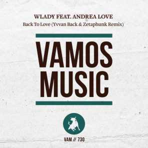 Back to Love (Yvvan Back & Zetaphunk Remix) [feat. Andrea Love]