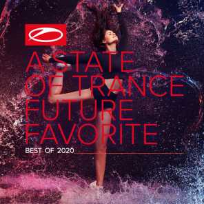 A State Of Trance: Future Favorite - Best Of 2020