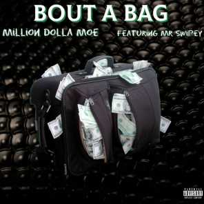 Bout a Bag (feat. Mr Swipey)