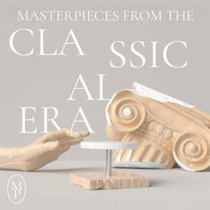 Masterpieces from the Classical Era