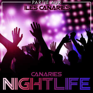 Partie aux îles Canaries. Canaries nightlife