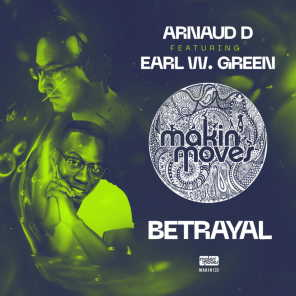 Betrayal  [feat. Earl W Green]