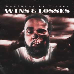 Wins & Losses (feat. T-Rell)