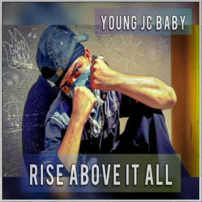 Rise Above It All