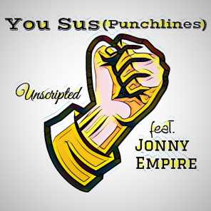 You Sus [Punchlines] (feat. Jonny Empire)