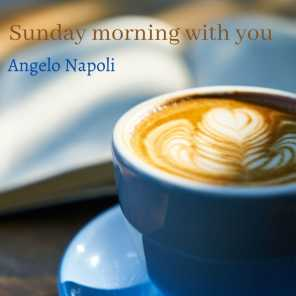 Sunday Morning with You