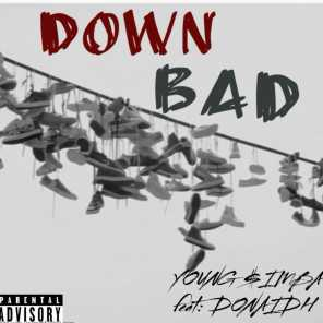Down Bad (feat. Doniadh)