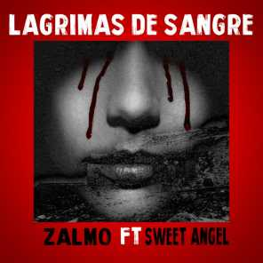 Lagrimas de Sangre (feat. Sweet Angel)