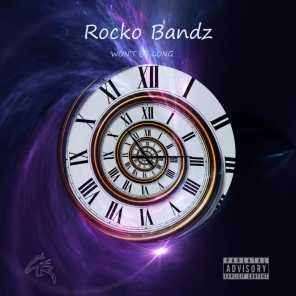 Won't Be Long (feat. Rocko Bandz)