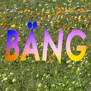 Bäng (feat. Sam Asking)