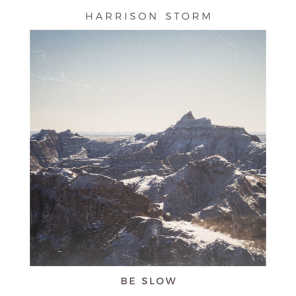 Be Slow