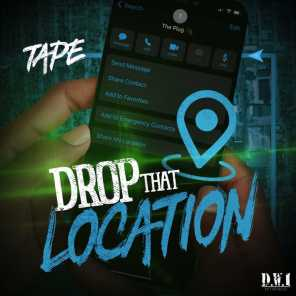 Drop That Location