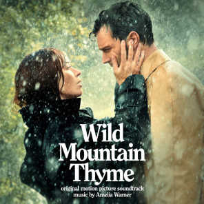 Wild Mountain Thyme (Original Motion Picture Soundtrack)