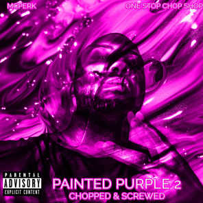 Painted Purple 2 (Chopped and Screwed)