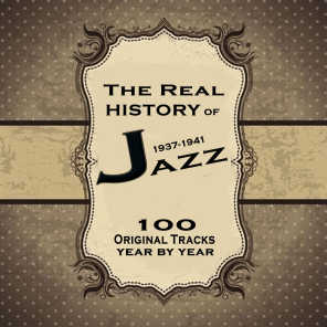 The Real History of Jazz 1937-1941 Vol.2: The Ultimate Jazz Collection
