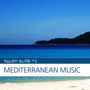 Complete Guide to Mediterranean Music