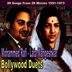 Bollywood Duets: 28 Songs From 28 Movies 1951-1973