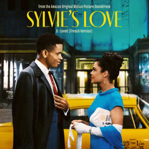 B.-Loved (feat. Cécile McLorin Salvant) [French Version] [From Sylvie's Love Soundtrack]